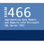 Microsoft Exam 70-466: Implementing Data Models and Reports with Microsoft SQL Server 2012 Certification Training Course